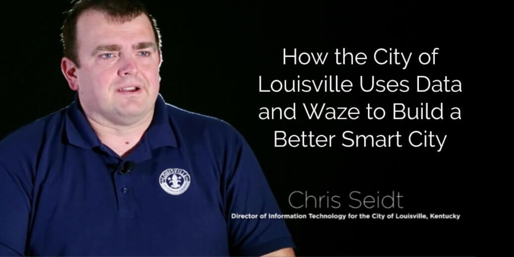 How the City of Louisville Uses Data and Waze to Build a Better Smart City - Twitter