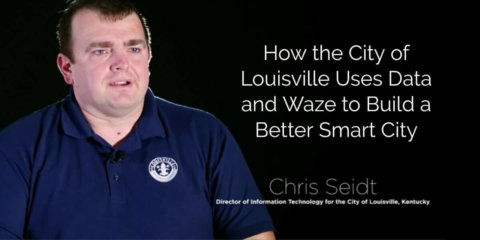 How the City of Louisville Uses Data and Waze to Build a Better Smart City